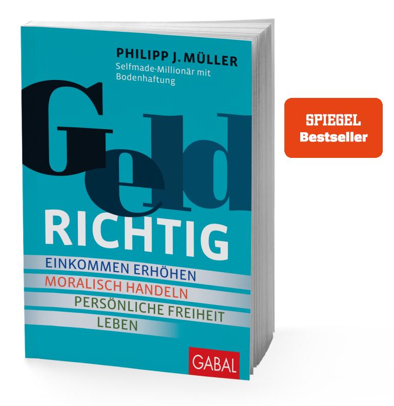 Philipp J. Müller: Geldrichtig SPIEGEL Bestseller